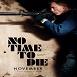 دانلود فیلم زمانی برای مردن نیست 2021
